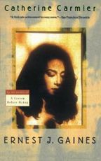 Catherine Carmier by Ernest J. Gaines http://www.louisianabookfestival.org/index.html #LBF2014 #ErnestGaines