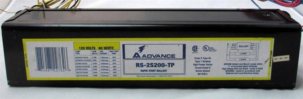 Advance Ballast Rs 2s200 Tp Rapid Start 120v High Power For Fluorescent Lamps Advance Fluorescent Lamp Lights Ballast