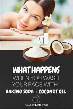 THIS Is What Happens To Your Face After Washing It With Coconut Oil and Baking…