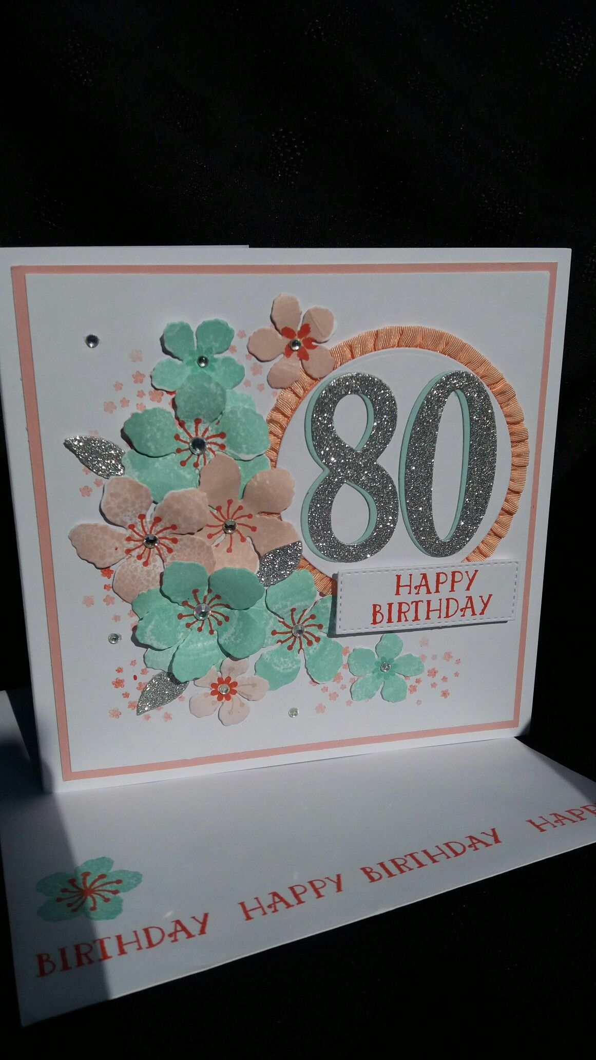 Stampin Up Botanical Blooms Set And Number Of Years Set Used To Make 80th Birthday Card 80th Birthday Cards Birthday Cards 90th Birthday Cards