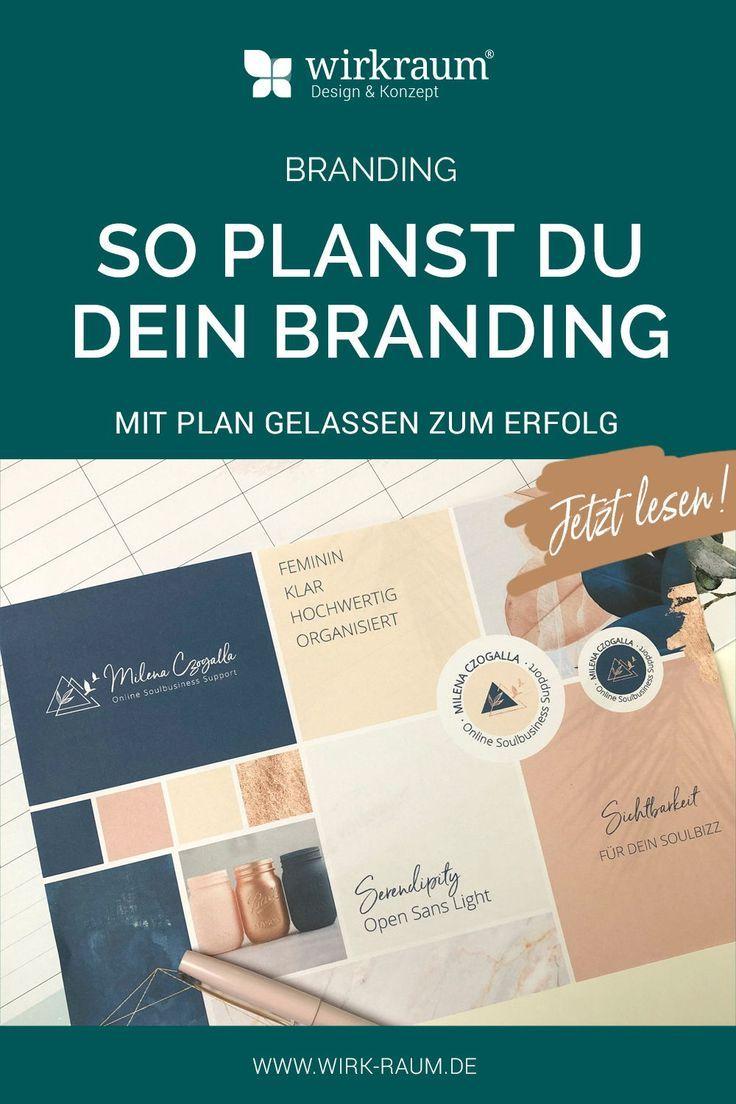 Geh dein Branding mit Plan & Gelassenheit an (mit Bildern