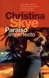 Paraíso Imperfecto - Christina Skye