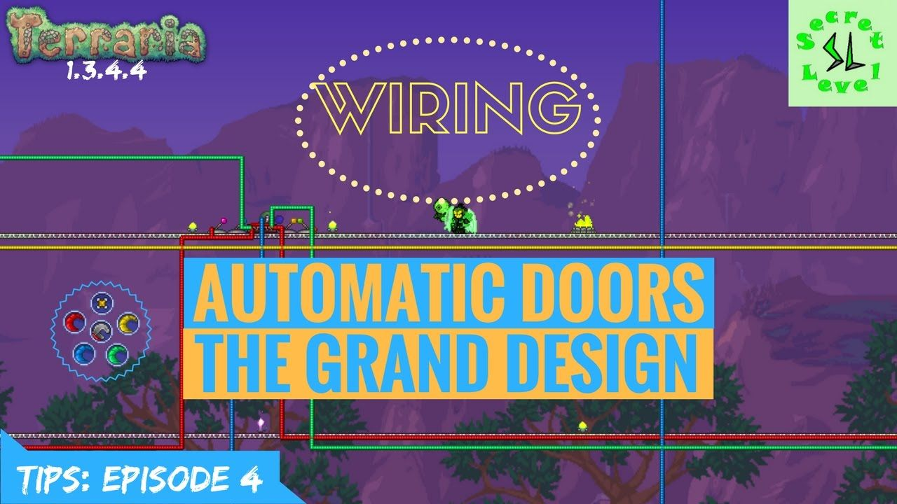 Terraria 1.3.4.4 TIPS | Automatic Doors & The Grand Design | Wiring | Ep..