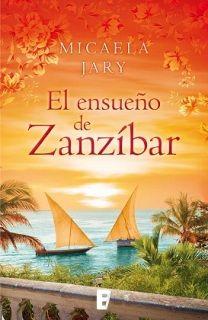 El ensueño de Zanzíbar - Micaela Jary (Multiformato)