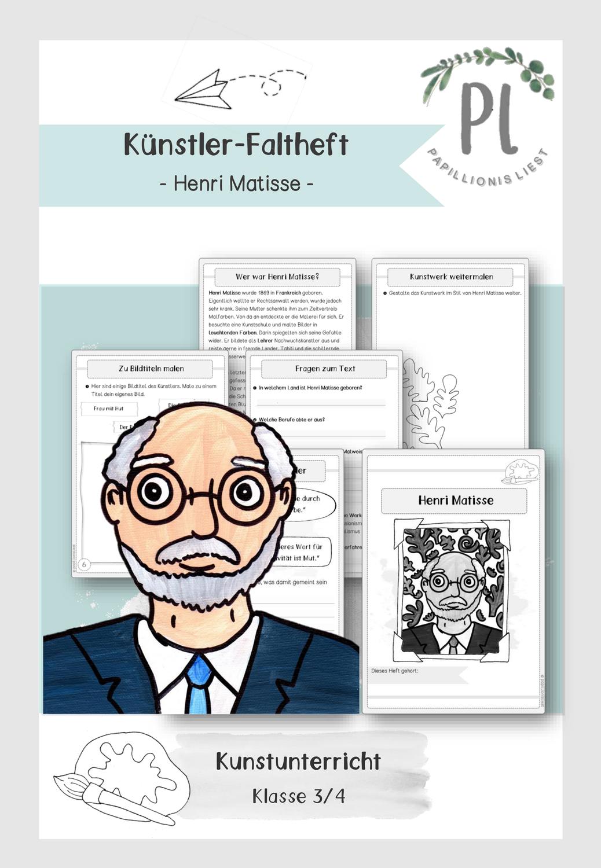 Kunstler Faltheft Henri Matisse Unterrichtsmaterial Im Fach Kunst Henri Matisse Matisse Kunstler Grundschule