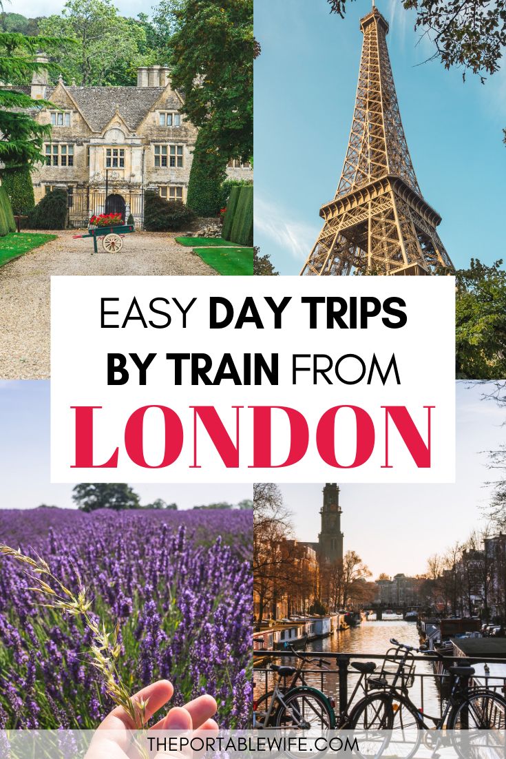 The Best Easy Day Trips From London by Train