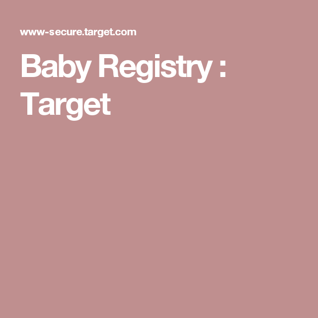 Baby Registry : Target For Heather And Robert Guigar