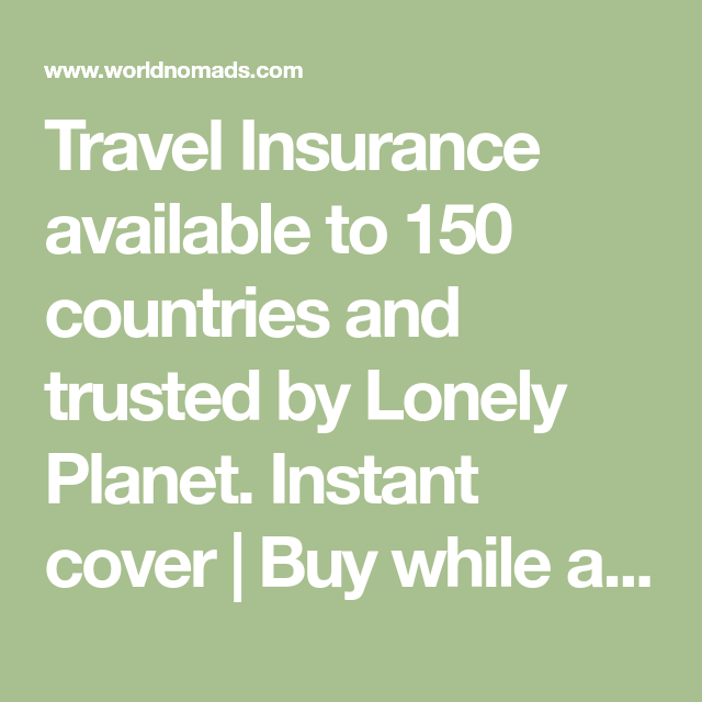 Travel Insurance Available To 150 Countries And Trusted By Lonely