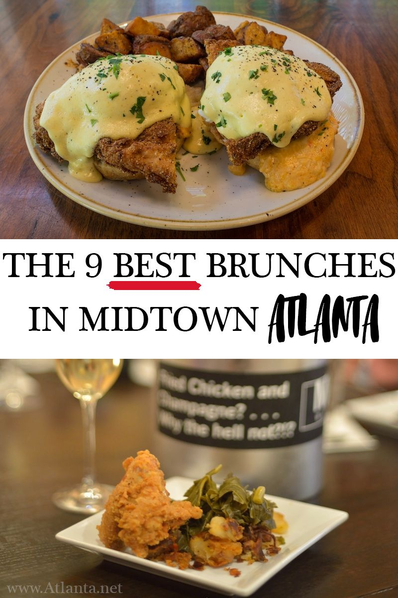 Discover Atlanta Atl Insiders Blog The 9 Best Brunches In