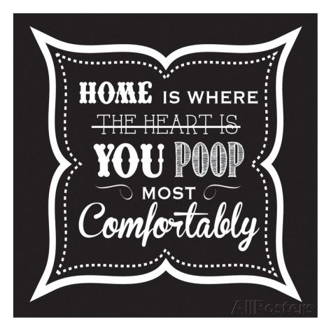 Home Is Where You Poop Most Comfortably Metal Sign Vintage Look