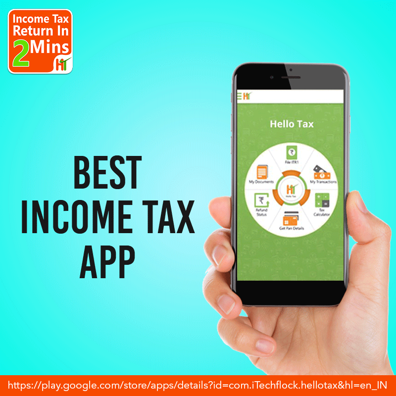 Best Income Tax Return Apps in India - HelloTax is an easy, cost
