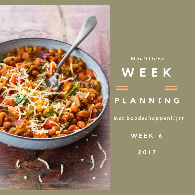 Weekmenu maaltijden week 6 (2017) Recepten voor heel de week met een boodschappenlijst