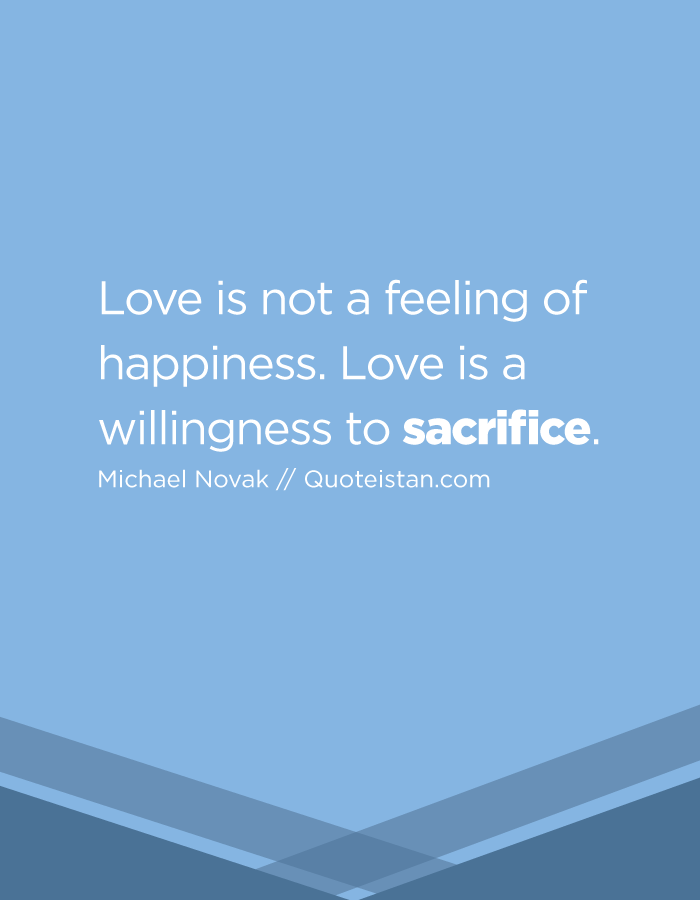 Top 60 Sacrifice Quotes | Inspiring Quotes and Sayings