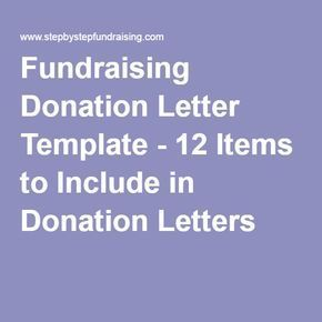 Fundraising Donation Letter Template   Items To Include In