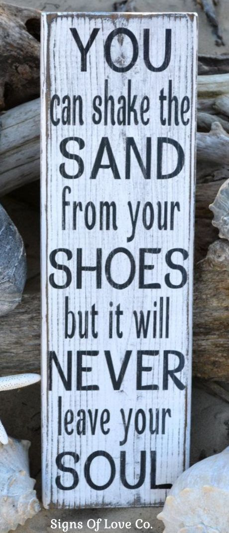 Love Plaques Quotes Entrancing You Can Shake The Sand From Your Shoes Soul Beach Painted Wooden