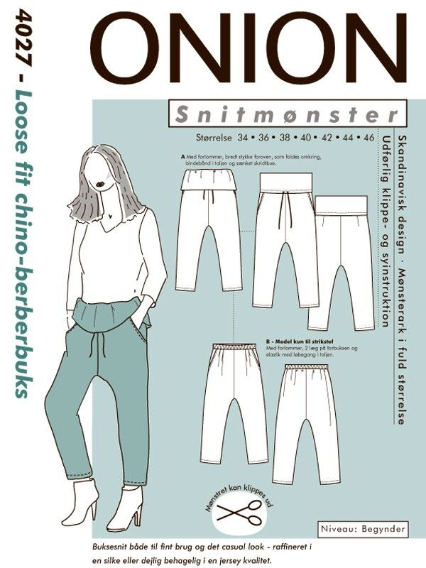 Snitmønster 4027, Loose fit chino-berberbuks | Onion | Onion | Pinterest