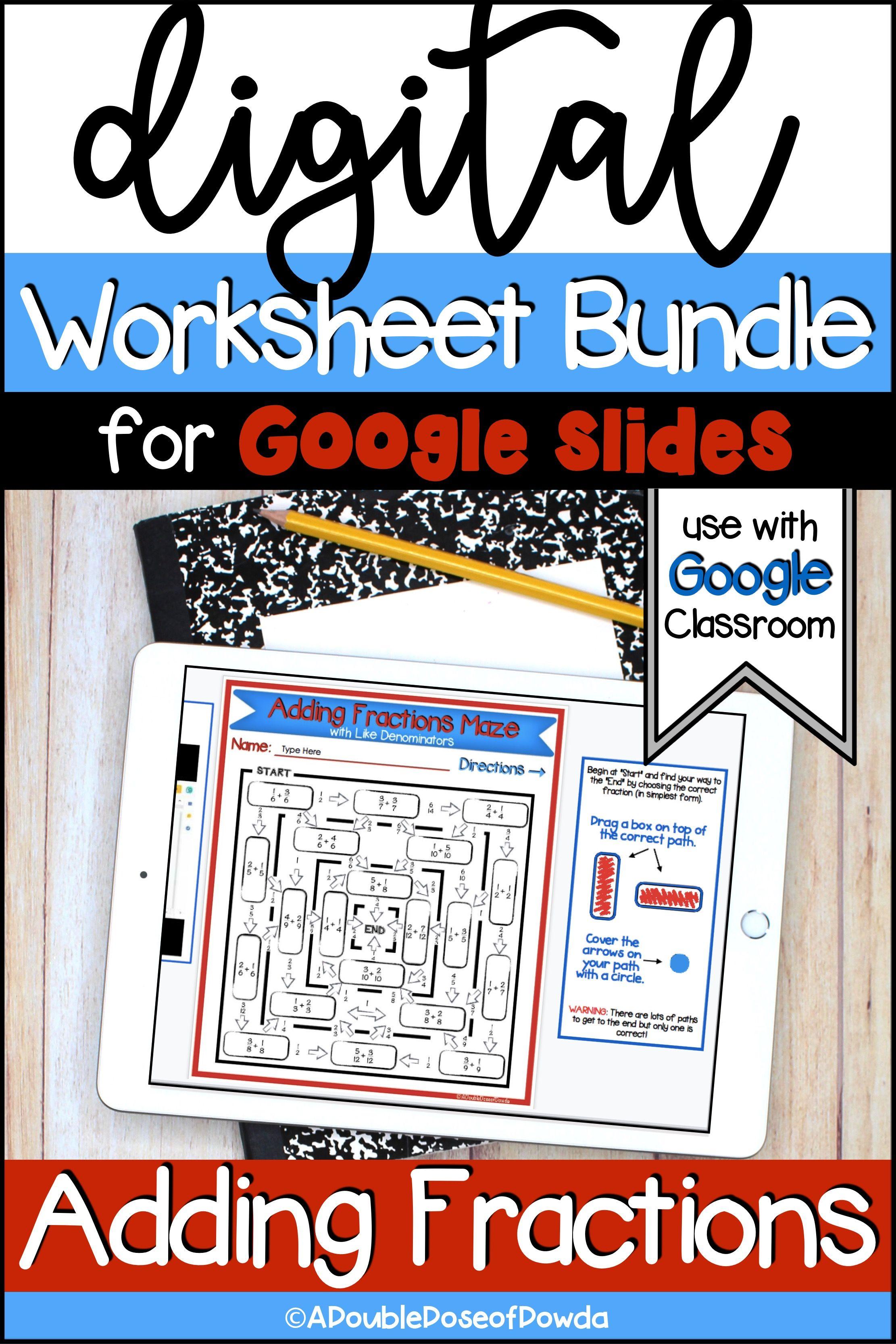 Adding Fractions Digital Worksheet Bundle For Google Classroom In 2020 Google Classroom Adding Fractions Fractions