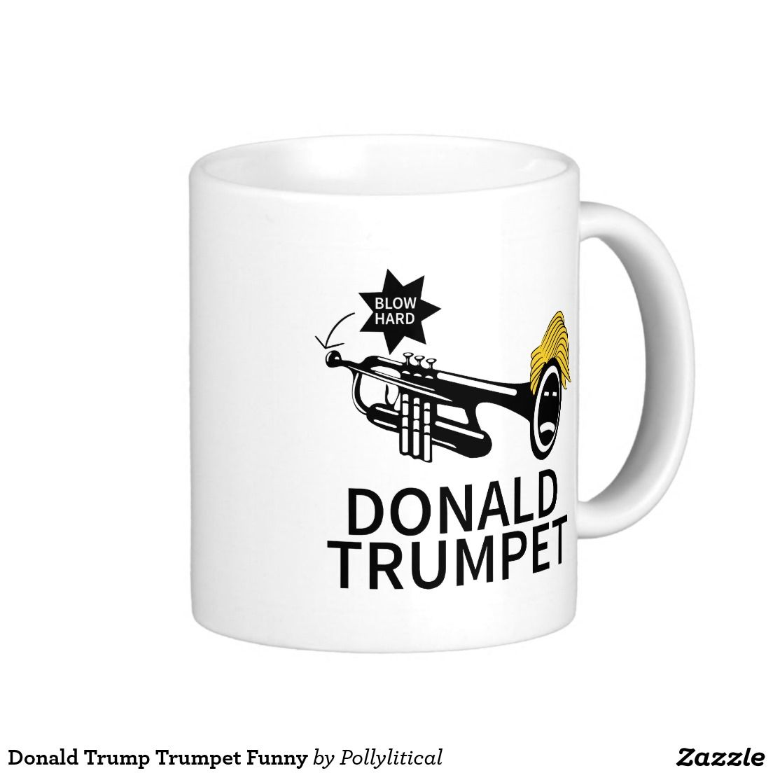Donald Trump Trumpet Funny Classic White Coffee Mug