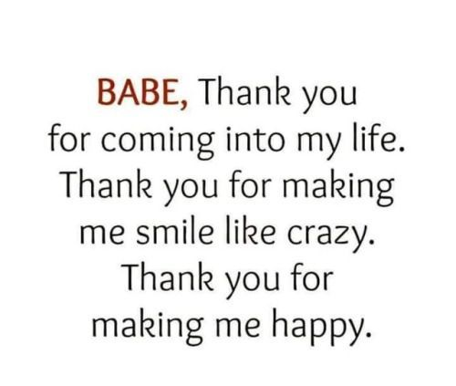 Love You Honestly Make Me The Happiest I Ve Ever Been G E T Make Me Happy Quotes Girlfriend Quotes Relationship Quotes