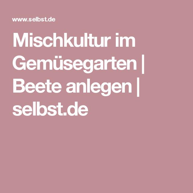 Mischkultur im Gemüsegarten | selbst.de