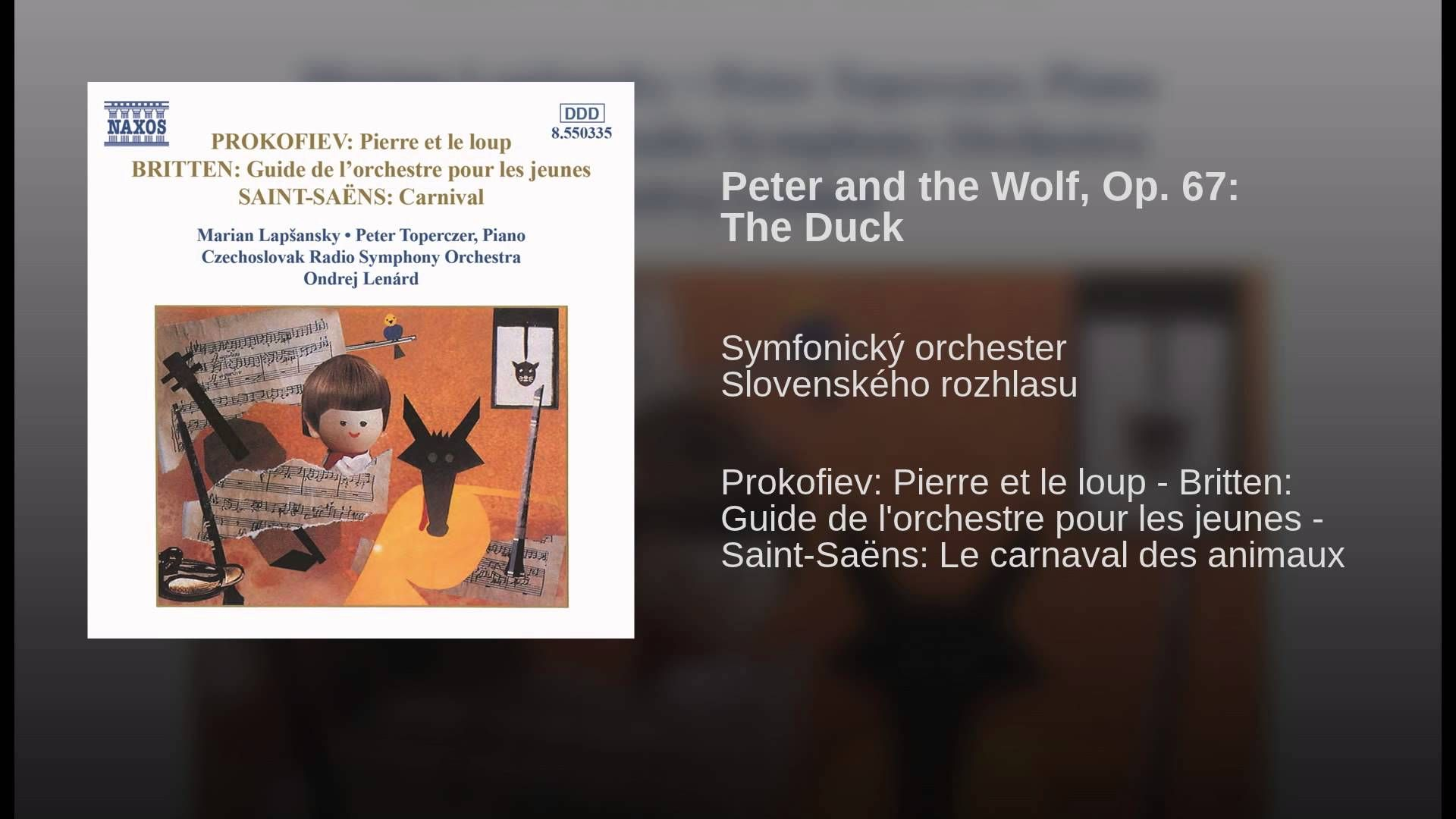 Peter and the Wolf, Op. 67 The Duck Saintsaëns, Wolf