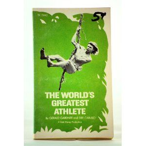 The World S Greatest Athlete The World S Greatest The Good Old Days Athlete