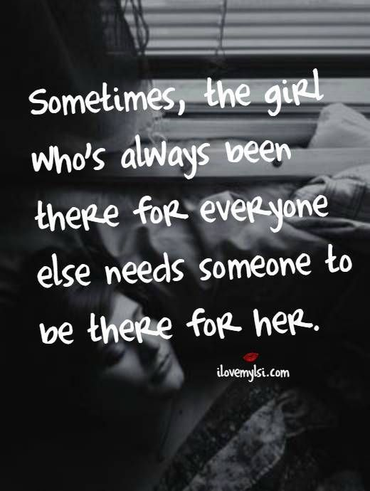 Be There For Her Simply Me Pinterest Quotes Woman Quotes