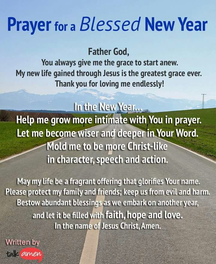Prayer for a BLESSED New Year | New years prayer, Prayers ...