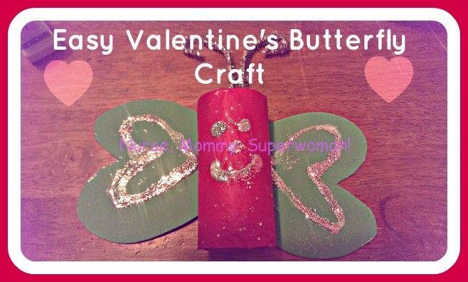 Easy Valentine's Butterfly Kid's Craft |