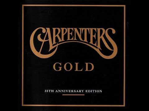 The Carpenters Gold Greatest Hits - YouTube | Carpenters in