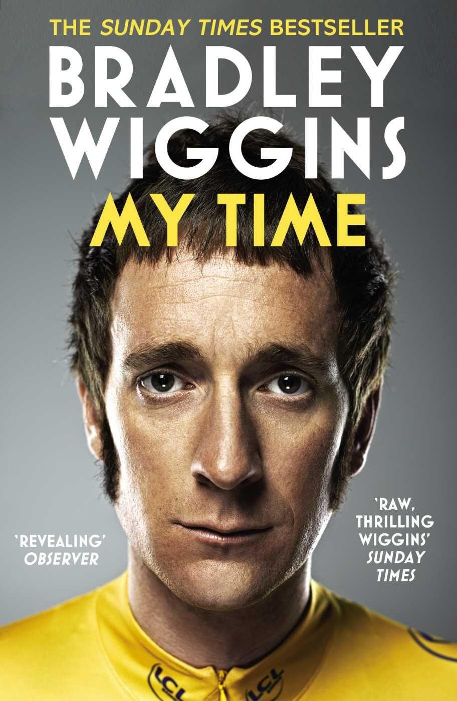 Bradley wiggins my time by bradley wiggins with images