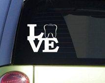 "Love Tooth 6"" sticker decal *F070* dentist dental hygienist assistant bleach pick"