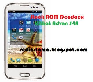 Download Stock ROM Deodex Advan S4A Blog Android