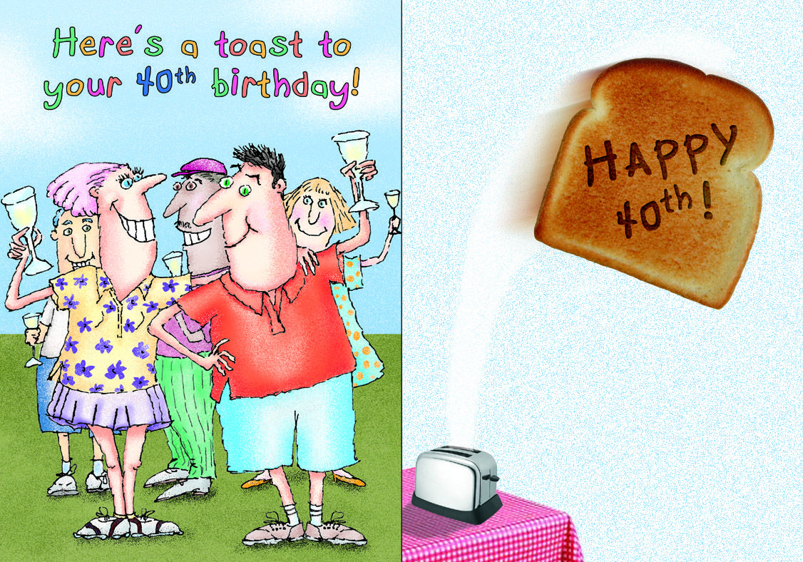 """""""Here's a toast to your 40th birthday!""""   Click to see the pun!  #OatmealStudios #TGIF"""