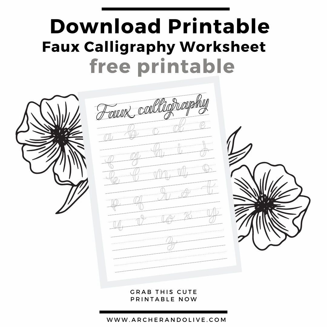 How To Practice Faux Calligraphy Free Printable In
