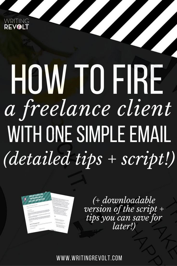 How To Fire Your Freelance Writing Client Without Burning A Bridge Free Script Writing Revolt Writing Jobs Freelance Writing Freelance Writing Jobs