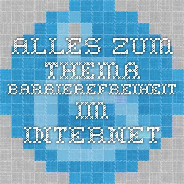 Alles Zum Thema Barrierefreiheit Im Internet Barrierefreiheit