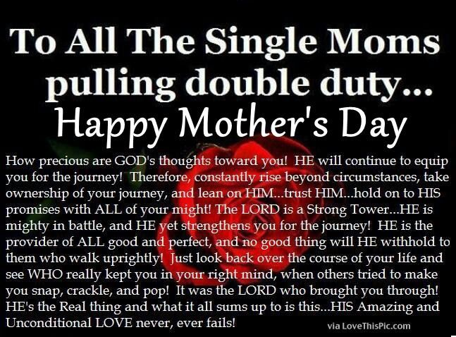 Religious Mothers Day Quote For Single Moms Love Thoughts