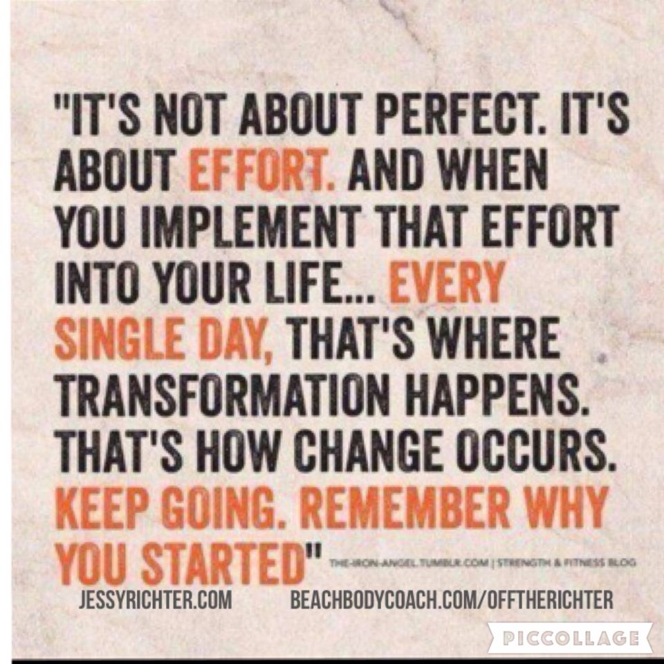 It S All About The Effort You Put In Everyday It About That Constant Effort That S Where The Change Happens Keep Going Words Inspirational Quotes Motivation
