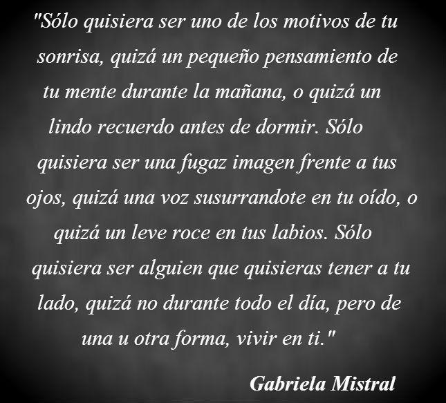 Frases De Amor Gabriela Mistral Para Compartir Alin Love