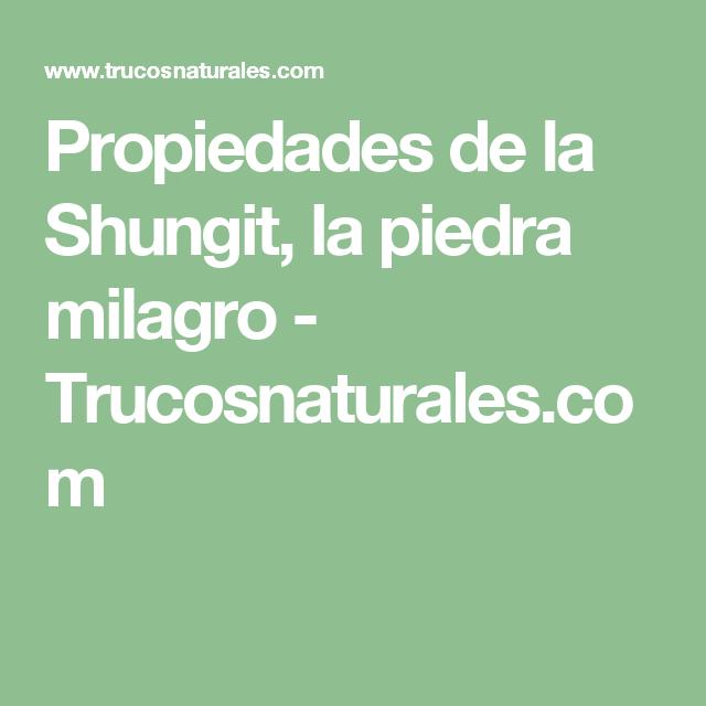 Propiedades de la Shungit, la piedra milagro - Trucosnaturales.com