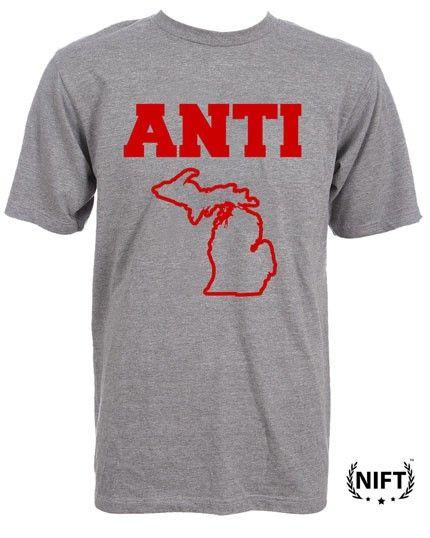 cbcc9701d15 ANTI Michigan T shirt NIFT shirts on Etsy