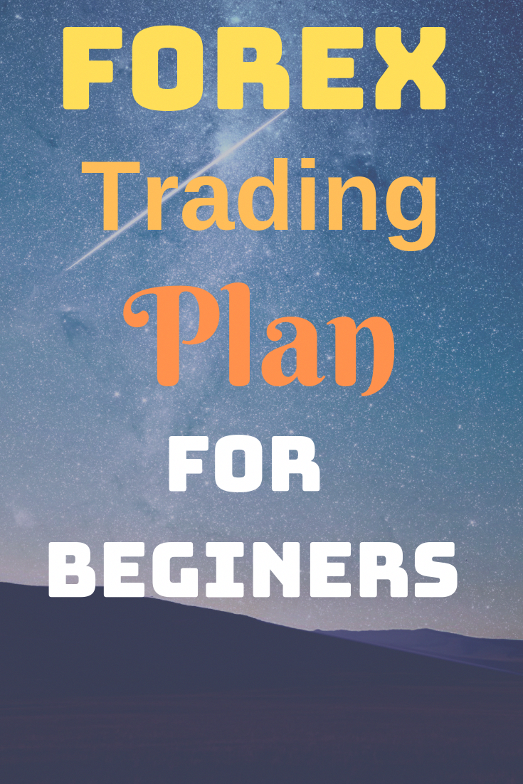 Forex Trading Plan For Beginners Beninners Trade Online Market Crypto Currency Bitcoin Guide Tradeguide Currencytrading
