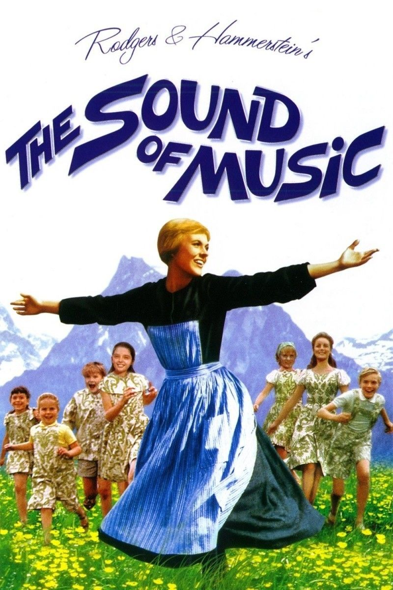 Constantly Watchable The Sound Of Music Ww Ii Rodgers And Hammerstein Julie Andrews Christopher Plummer Film Musical Sound Of Music La Melodie Du Bonheur