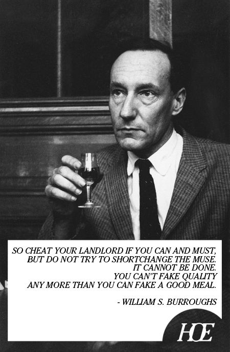 Quote Of The Day William S Burroughs The Interzone Pinterest