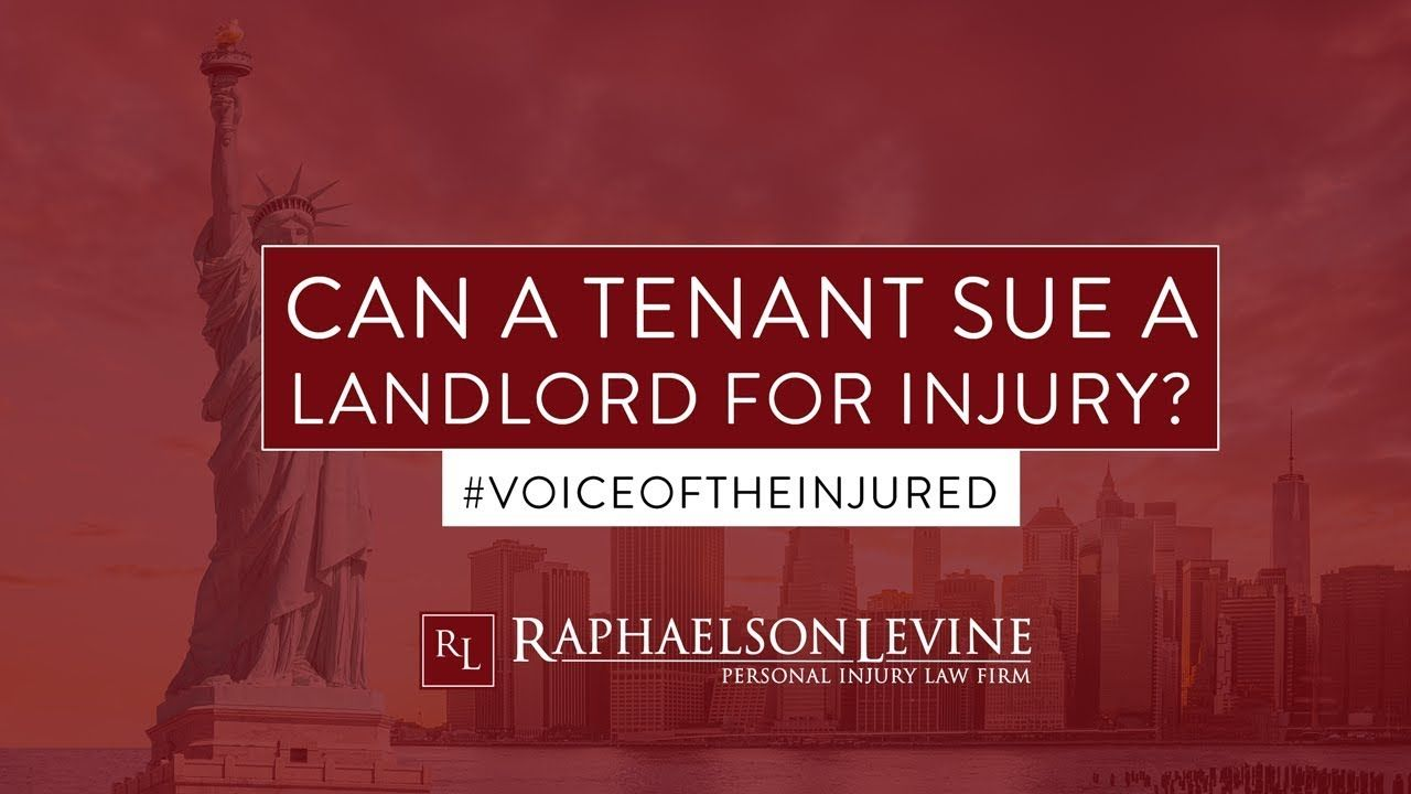 Can A Tenant Sue A Landlord For Injury? According to New