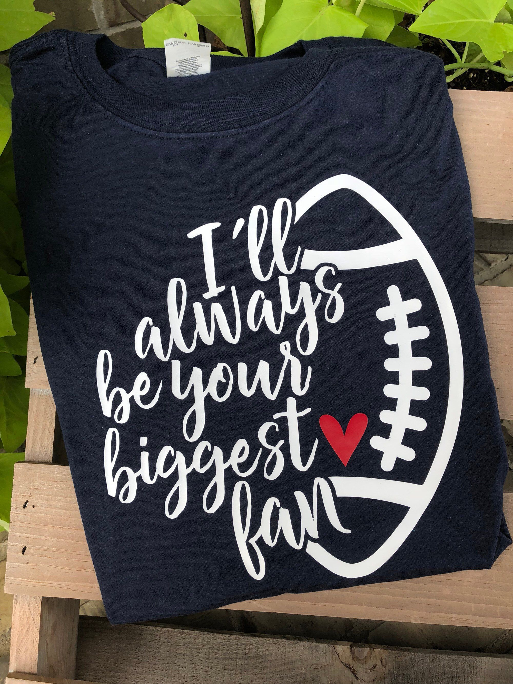 2ec379e72 Excited to share this item from my #etsy shop: I'll always be your biggest  fan, football mom, football shirt, love football, football mom shirt, ...