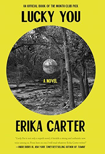 Lucky You: A Novel by Erika Carter https://www.amazon.com/dp/1619028999/ref=cm_sw_r_pi_dp_x_iS5FybTTDGMRH