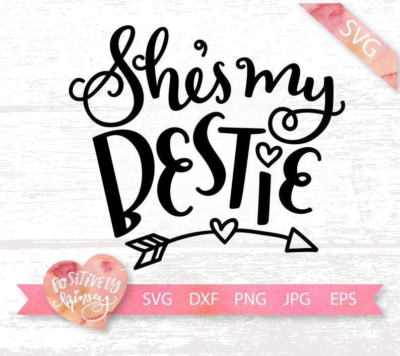 Best Friend Svg Files Matching Set She S My Bestie Svg Etsy In 2020 Svg Crafty Mama Crafty Moms