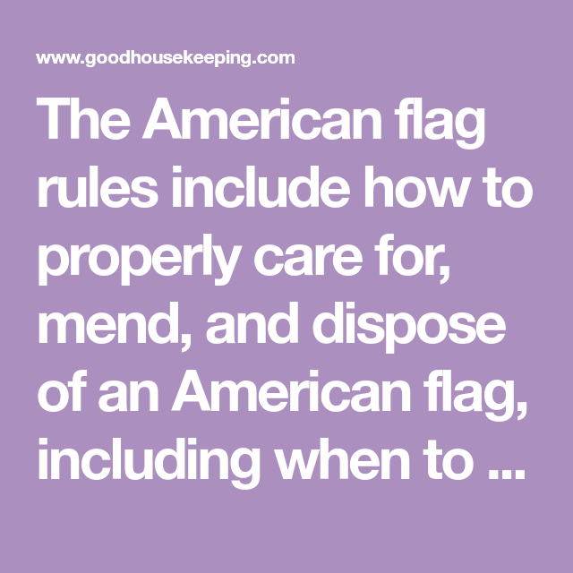 The Proper Way To Fly The American Flag On Memorial Day In 2020 American Flag American Flag Rules Flag Rules